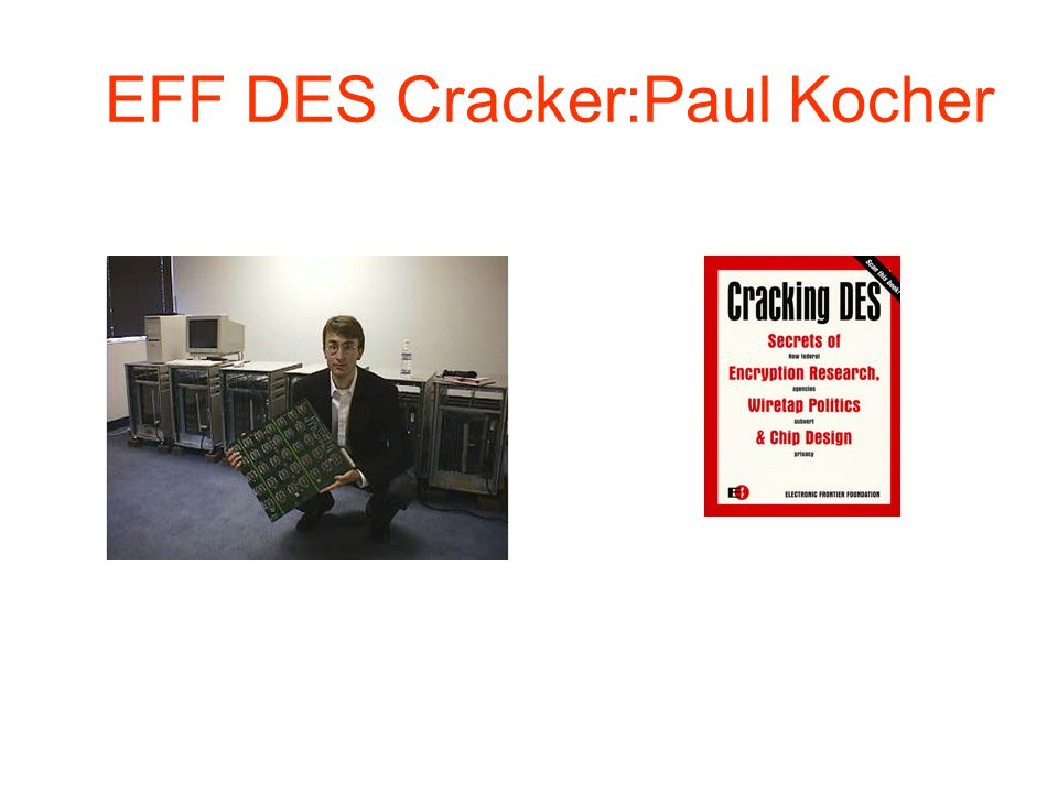 EFF DES Cracker:Paul Kocher