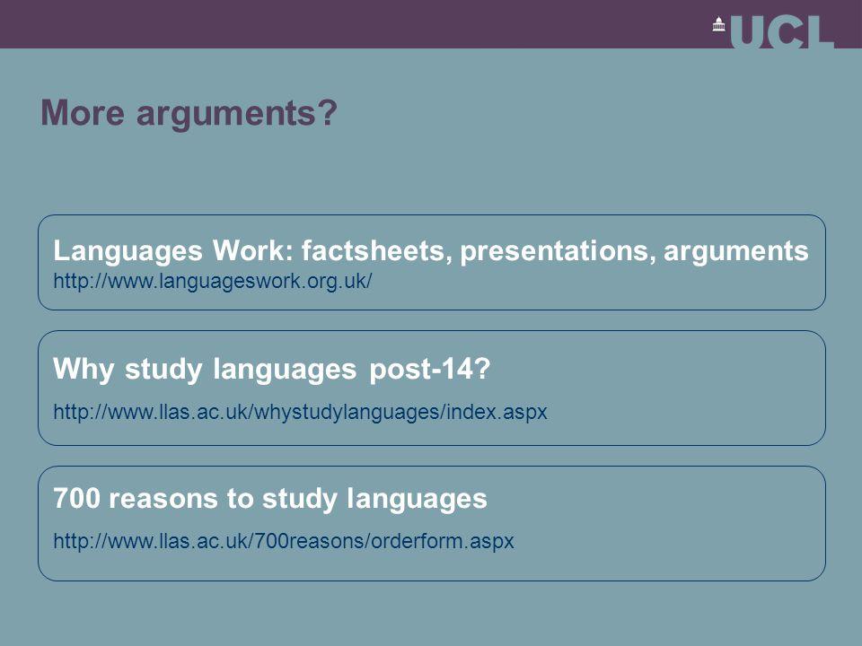 More arguments.