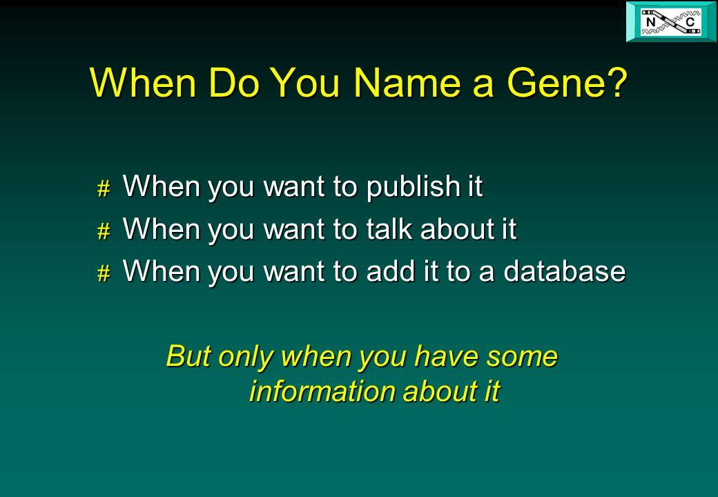 When Do You Name a Gene.
