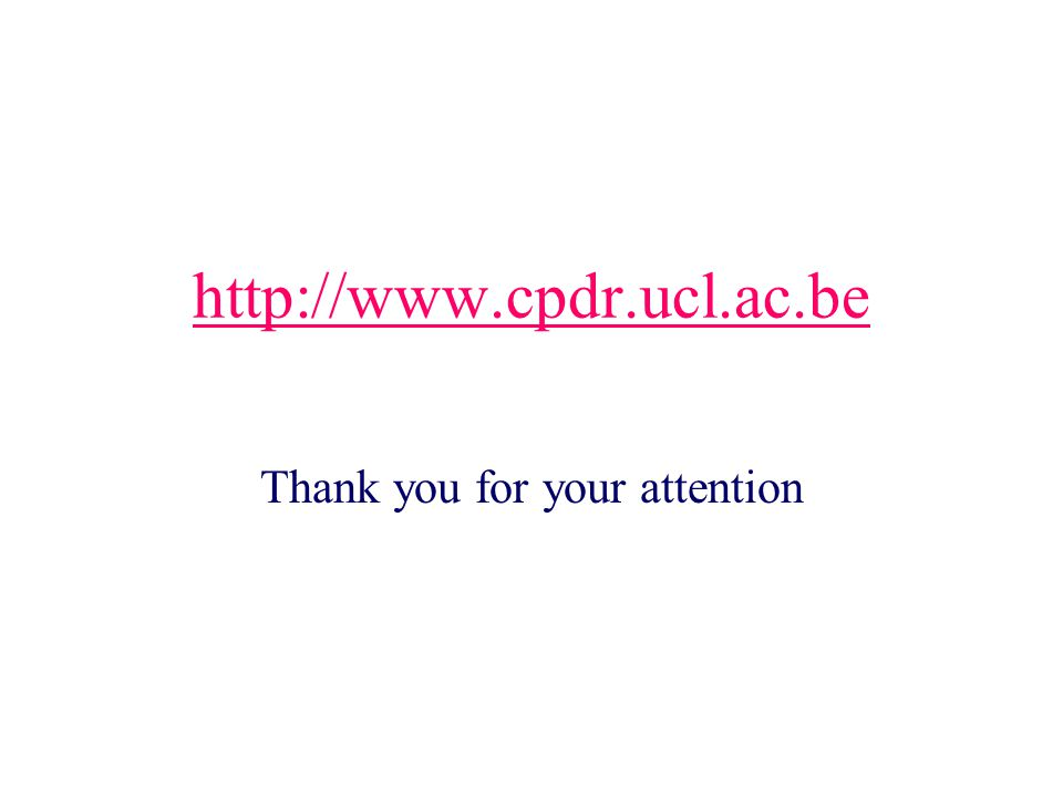 http://www.cpdr.ucl.ac.be Thank you for your attention