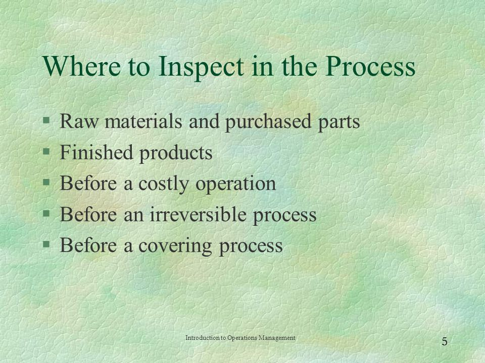 Introduction to Operations Management  Examples of Inspection Points