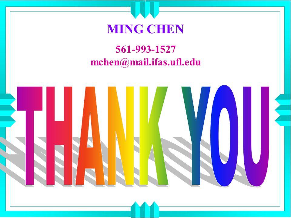 MING CHEN 561-993-1527 mchen@mail.ifas.ufl.edu