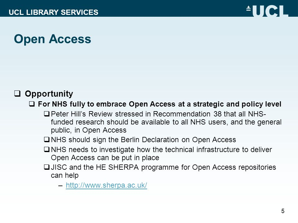 UCL LIBRARY SERVICES 6 HE repository access model Univ.