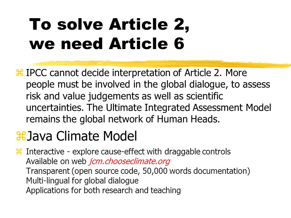 To solve Article 2, we need Article 6  IPCC cannot decide interpretation of Article 2.