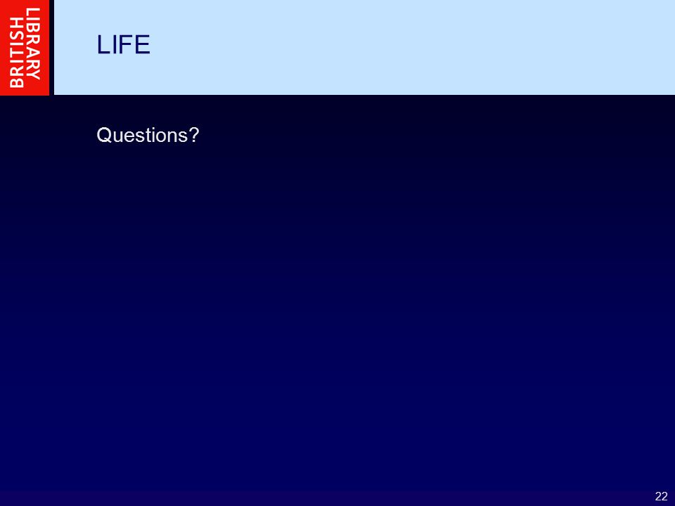 22 LIFE Questions