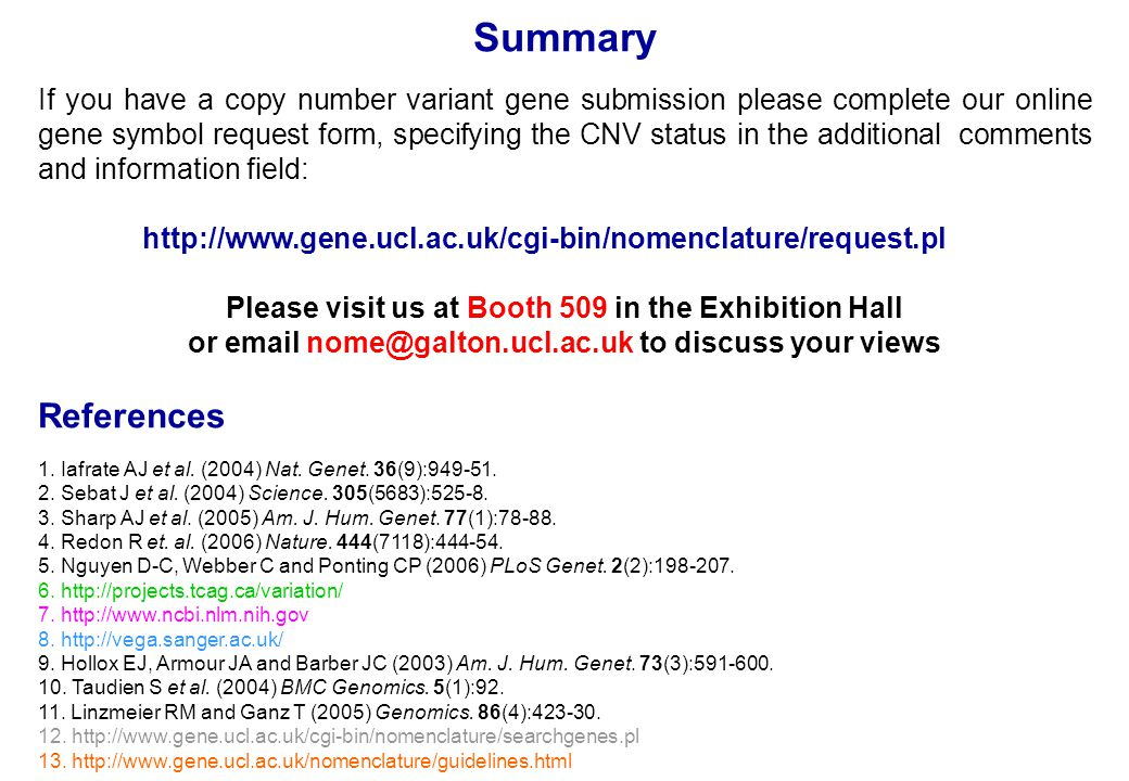 Summary If you have a copy number variant gene submission please complete our online gene symbol request form, specifying the CNV status in the additi