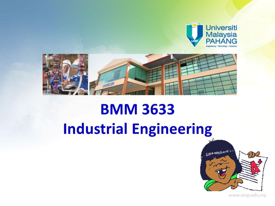 BMM 3633 Industrial Engineering