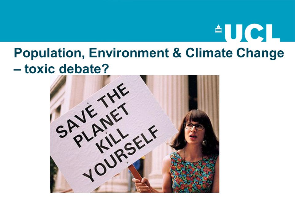 Population, Environment & Climate Change – toxic debate