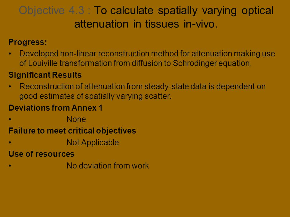 Objective 4.3 : To calculate spatially varying optical attenuation in tissues in-vivo.