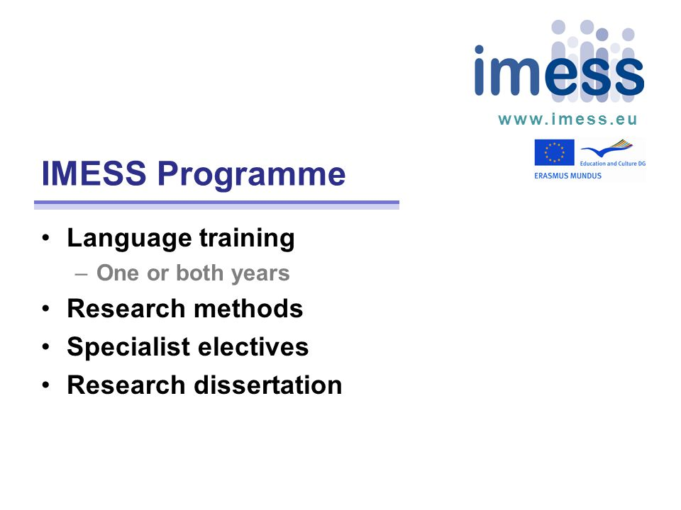 www.imess.eu Students Over 100 students have entered the IMESS programme