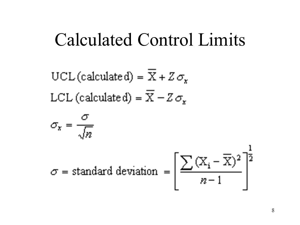 8 Calculated Control Limits