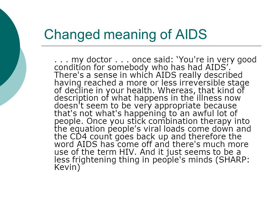 Changed meaning of AIDS... my doctor...