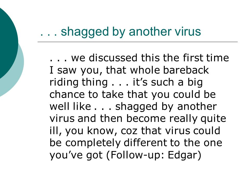 ... shagged by another virus...