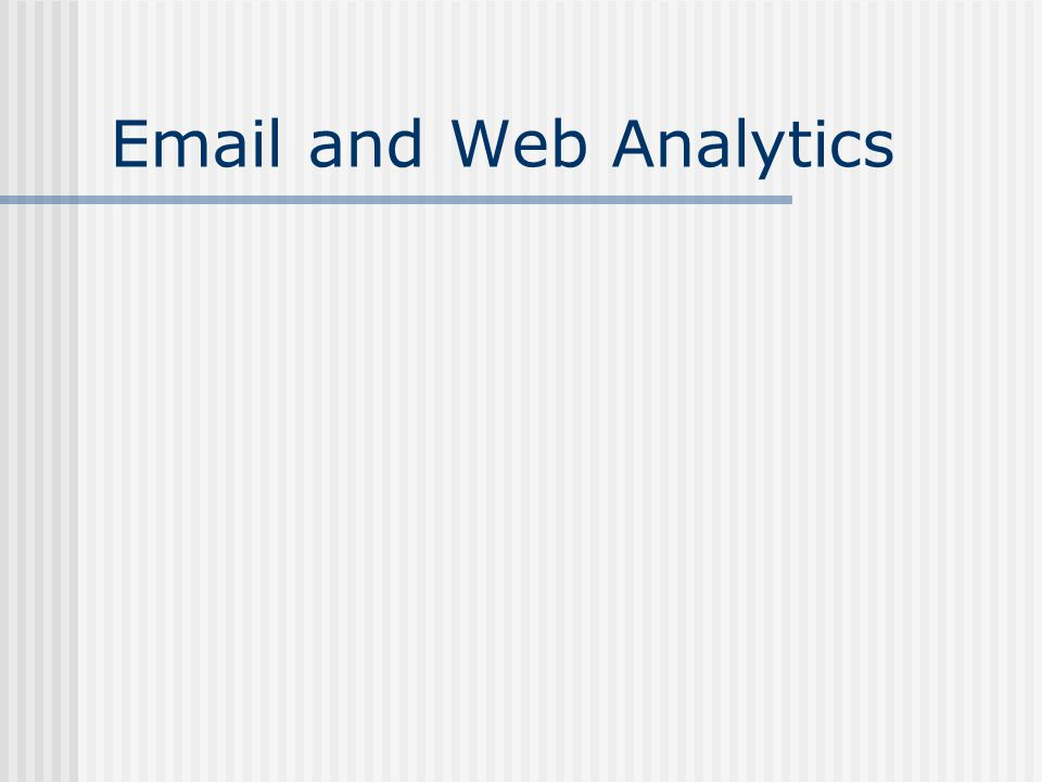 Email and Web Analytics
