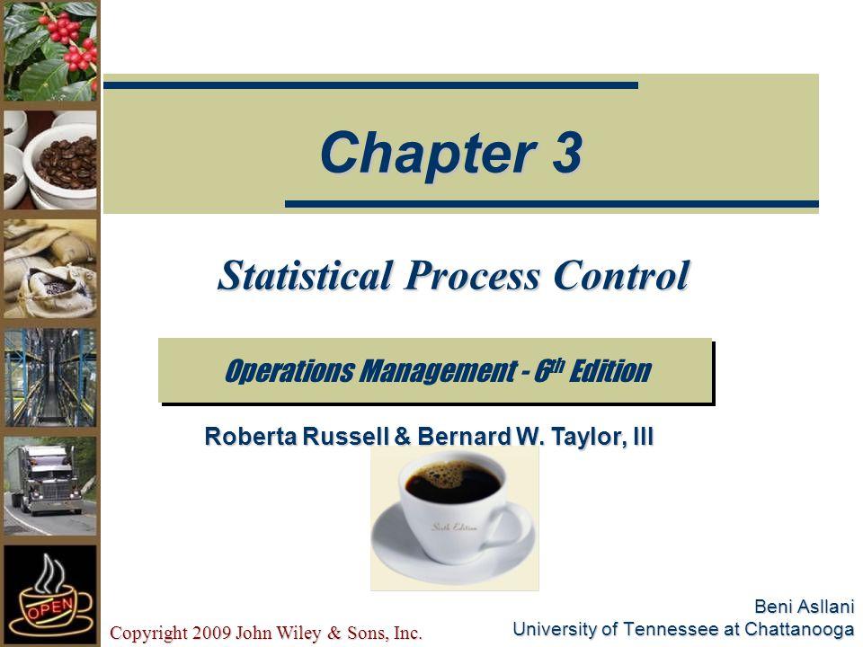 Copyright 2009 John Wiley & Sons, Inc.3-32 R- Chart UCL = D 4 RLCL = D 3 R R =R =R =R = RRkkRRkkk where R= range of each sample k= number of samples