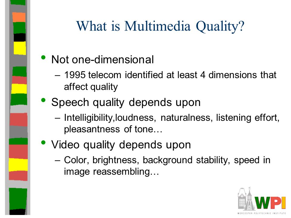 What is Multimedia Quality.