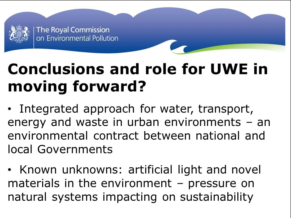 Conclusions and role for UWE in moving forward.