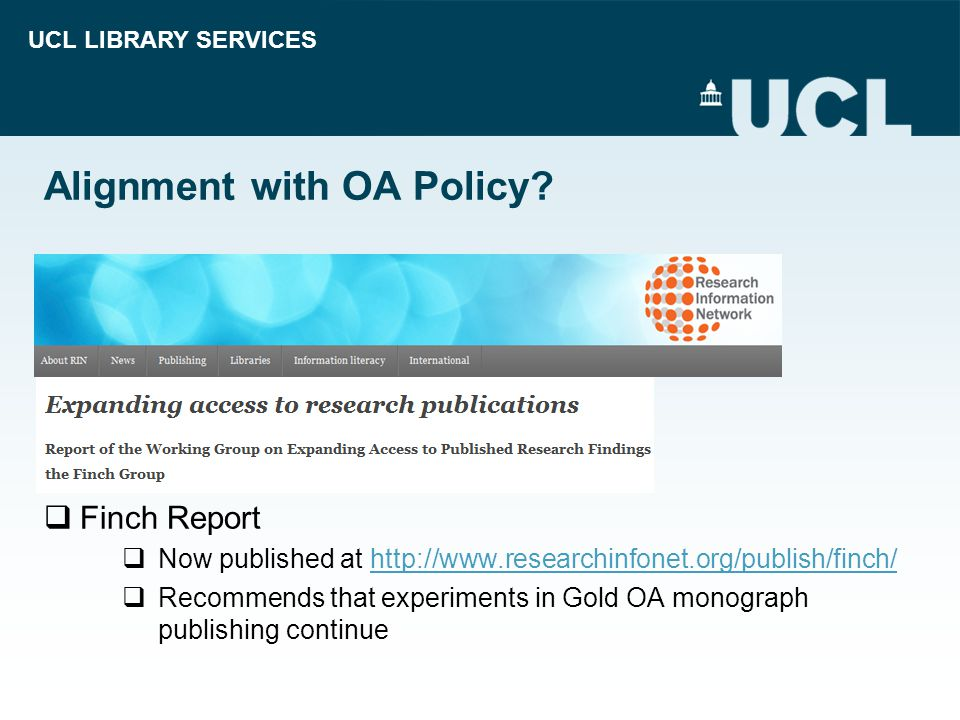 UCL LIBRARY SERVICES Alignment with OA Policy.