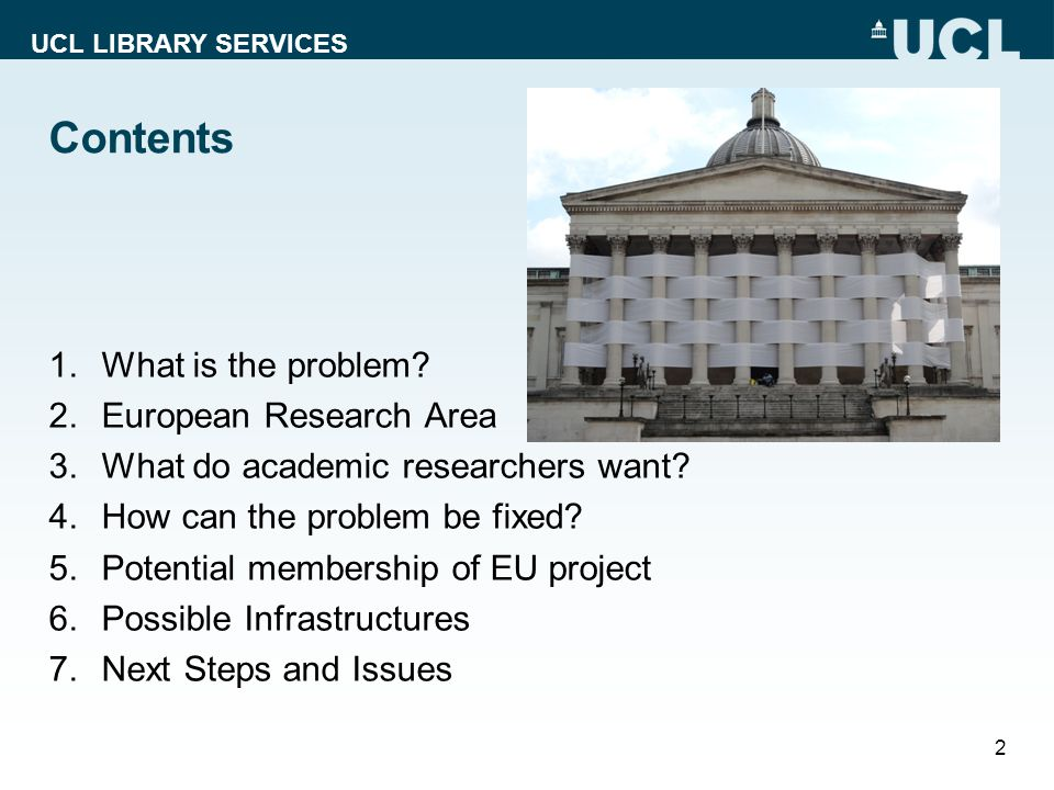 UCL LIBRARY SERVICES Contents 1.What is the problem.