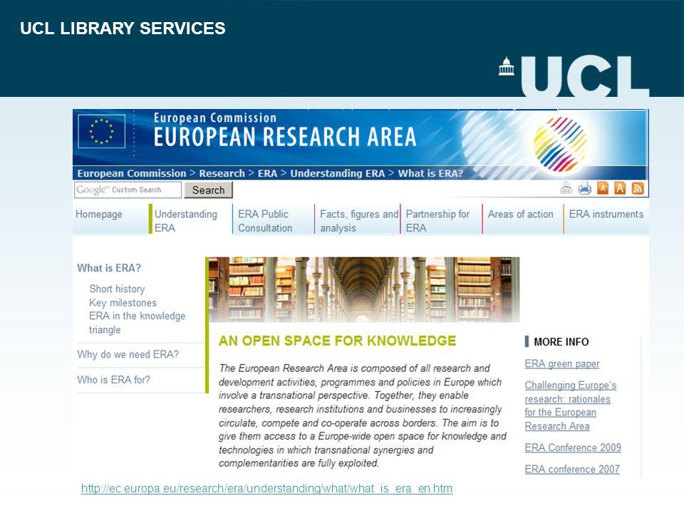 UCL LIBRARY SERVICES http://ec.europa.eu/research/era/understanding/what/what_is_era_en.htm