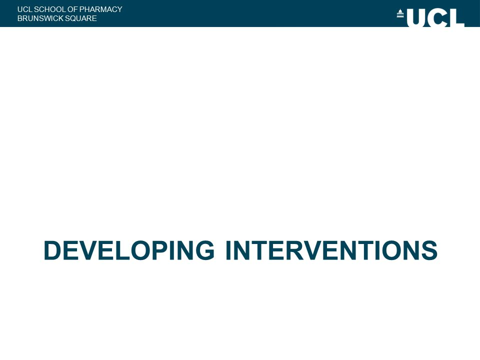 UCL SCHOOL OF PHARMACY BRUNSWICK SQUARE Prescribing Improvement Model Aim To develop, test the feasibility, and evaluate a practical, low-cost intervention to provide feedback to junior doctors on prescribing errors and increase patient safety.