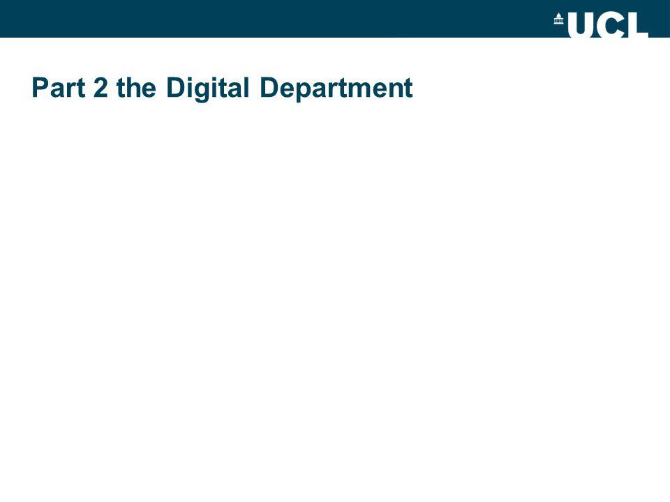 Part 2 the Digital Department