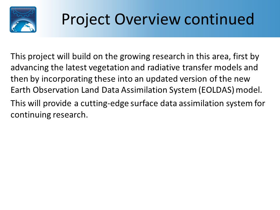 Project Overview continued The second area of research is in quantifying greenhouse gas emissions.