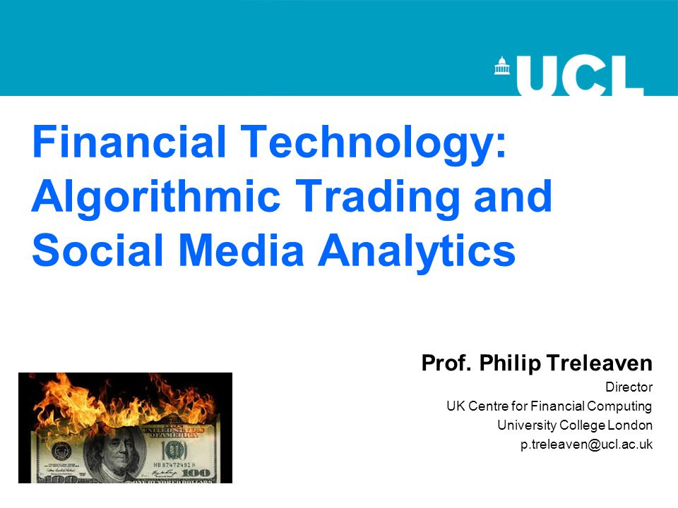 Financial Technology: Algorithmic Trading and Social Media Analytics Prof.