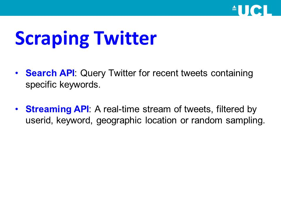 Search API: Query Twitter for recent tweets containing specific keywords.