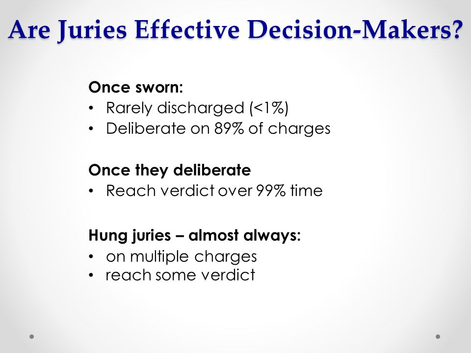 Are Juries Effective Decision-Makers.