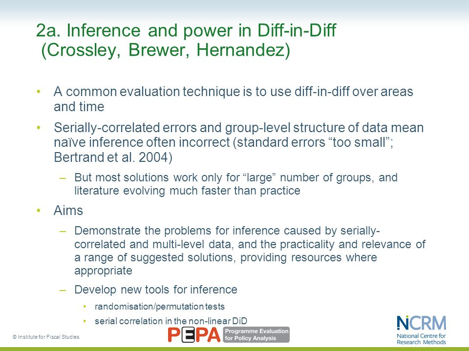 2a. Inference and power in Diff-in-Diff (Crossley, Brewer, Hernandez) A common evaluation technique is to use diff-in-diff over areas and time Seriall