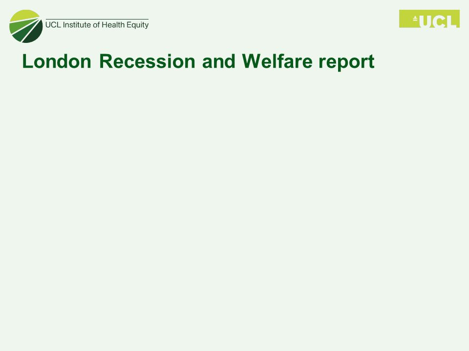 London Recession and Welfare report