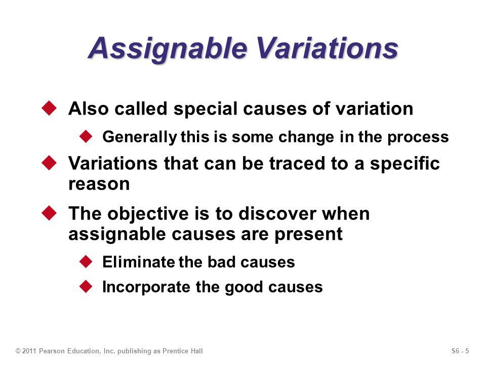 S6 - 5© 2011 Pearson Education, Inc.
