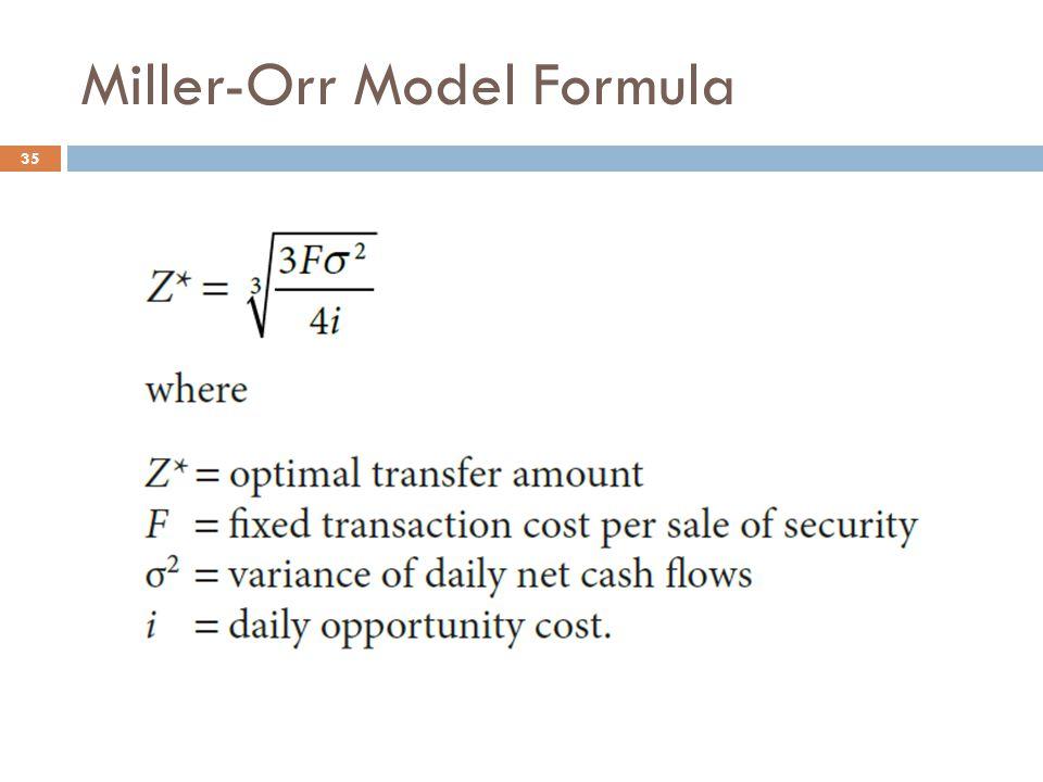 Miller-Orr Model Formula 35