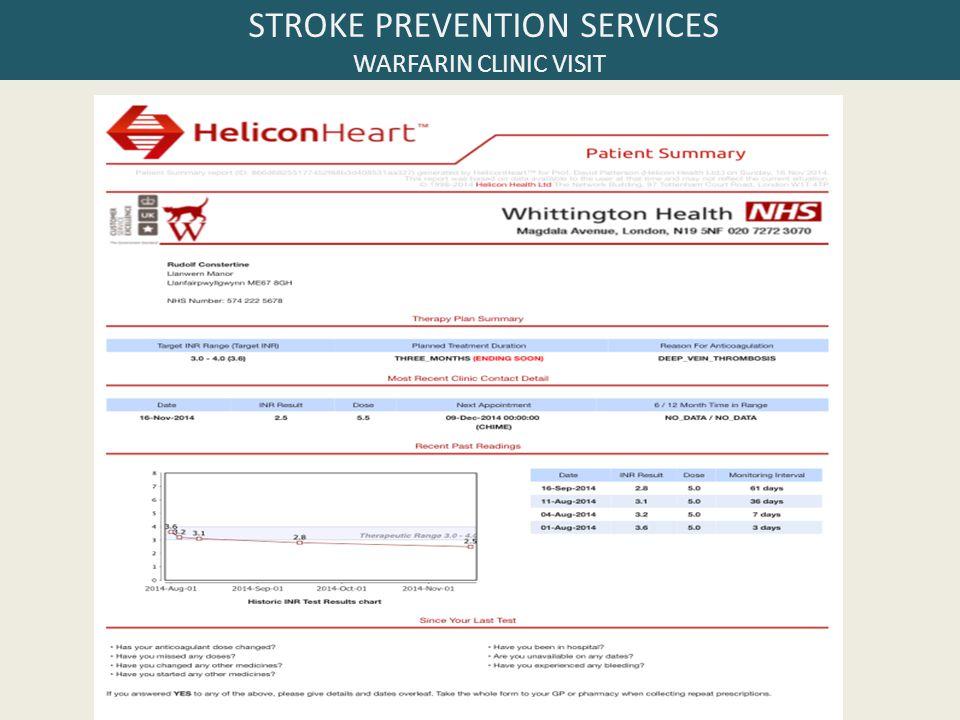 STROKE PREVENTION SERVICES WARFARIN CLINIC VISIT