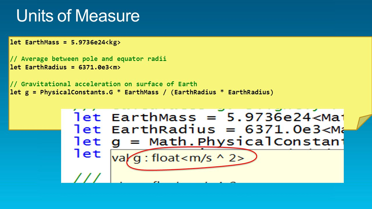 let EarthMass = 5.9736e24 // Average between pole and equator radii let EarthRadius = 6371.0e3 // Gravitational acceleration on surface of Earth let g = PhysicalConstants.G * EarthMass / (EarthRadius * EarthRadius)