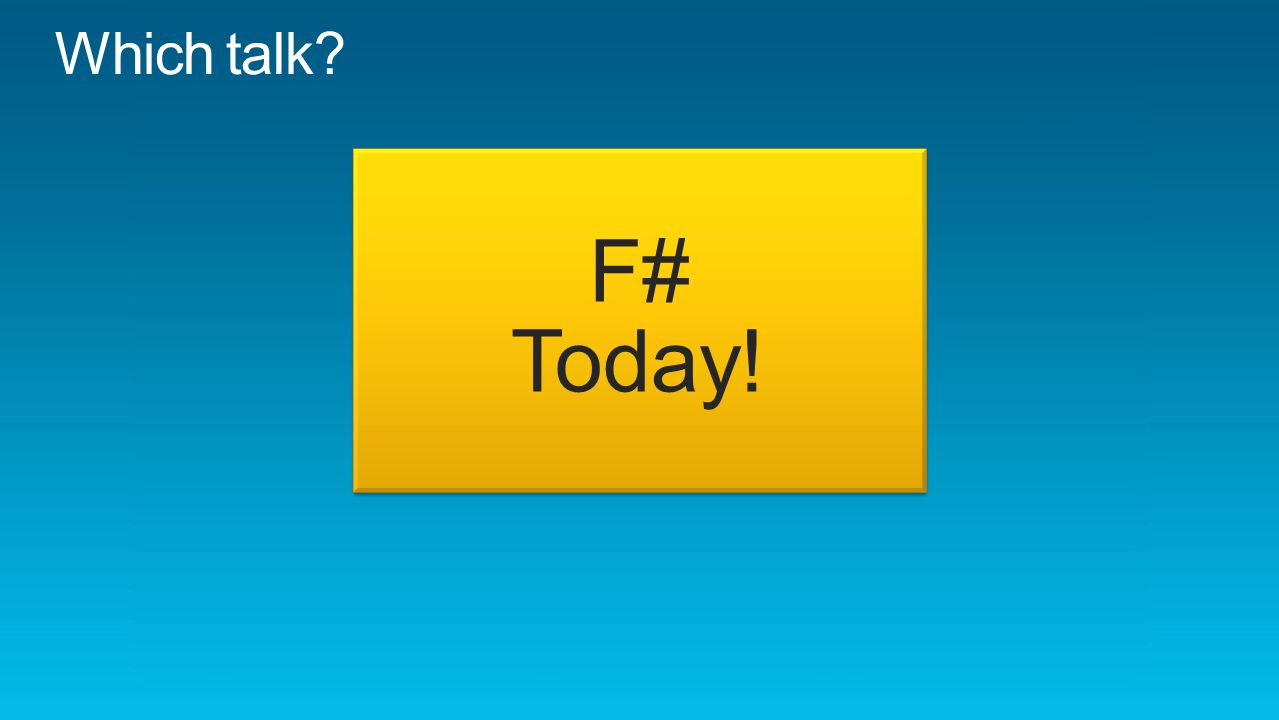 F# Today!