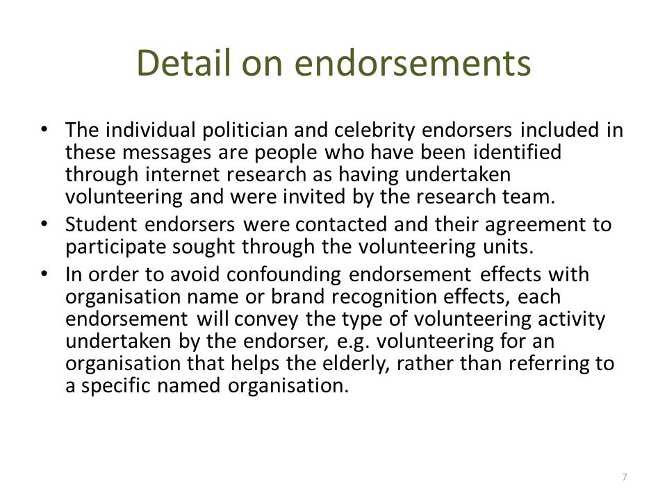 Detail on endorsements The individual politician and celebrity endorsers included in these messages are people who have been identified through intern
