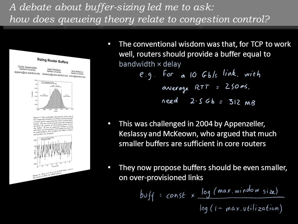 A debate about buffer-sizing led me to ask: how does queueing theory relate to congestion control.