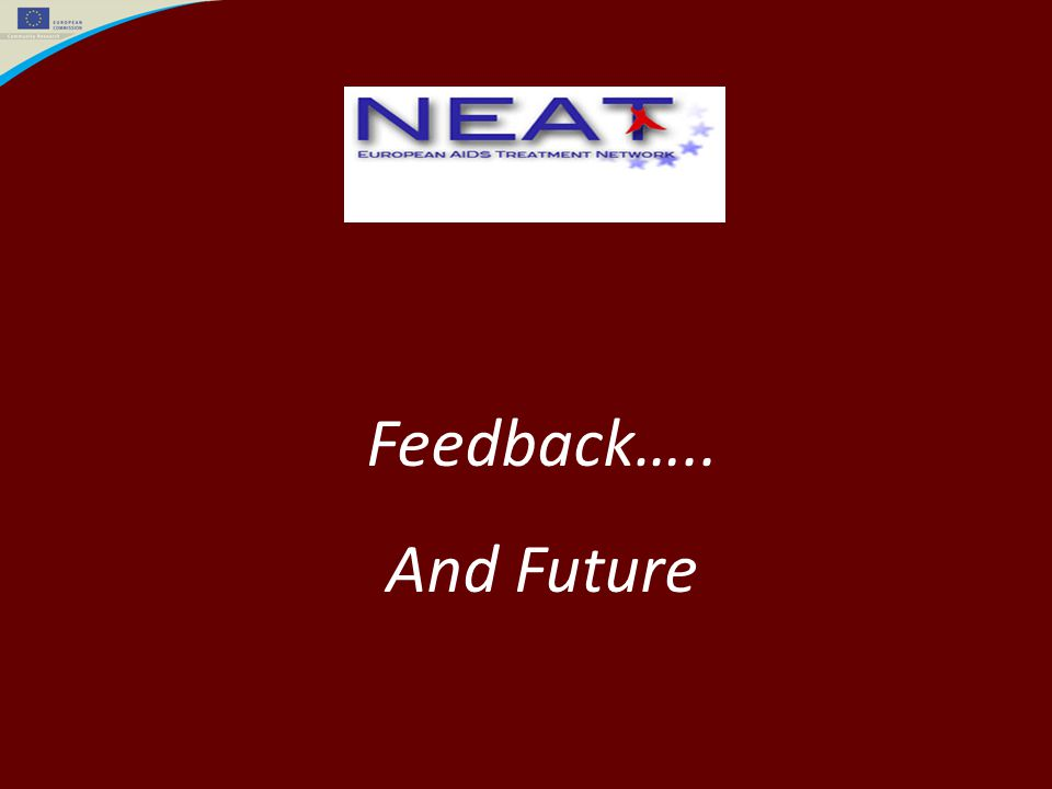 Feedback….. And Future