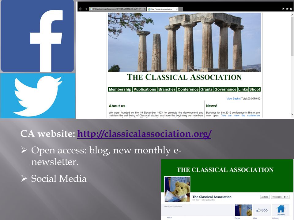 CA website: http://classicalassociation.org/http://classicalassociation.org/  Open access: blog, new monthly e- newsletter.
