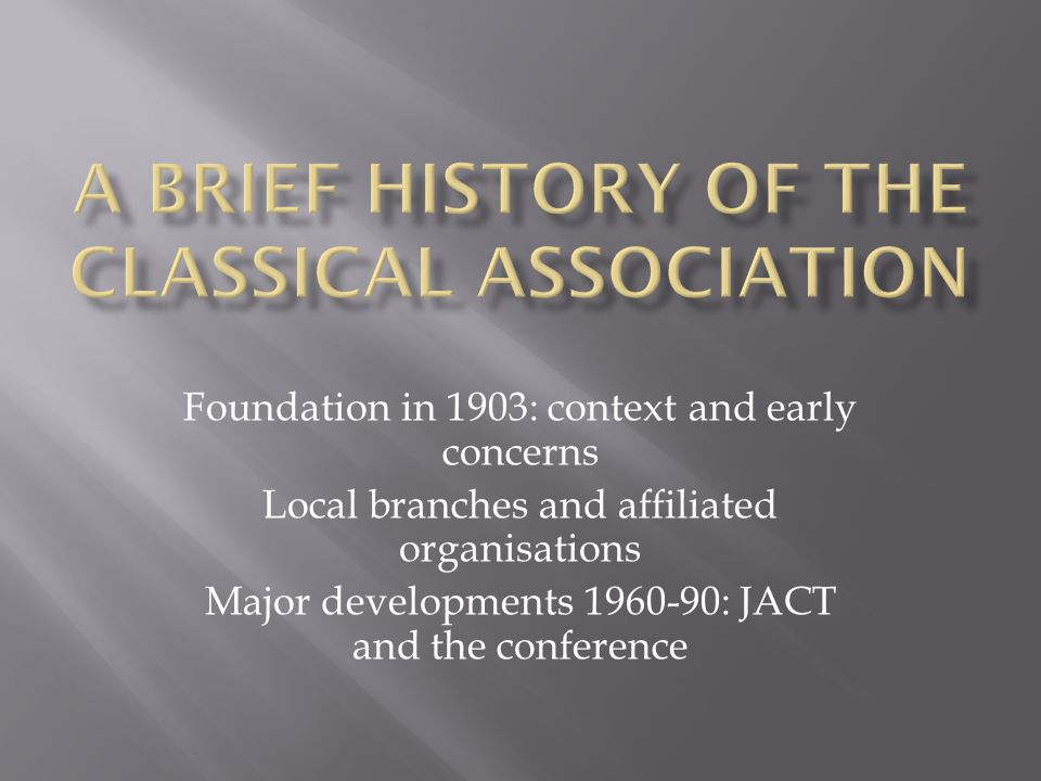 Foundation in 1903: context and early concerns Local branches and affiliated organisations Major developments 1960-90: JACT and the conference