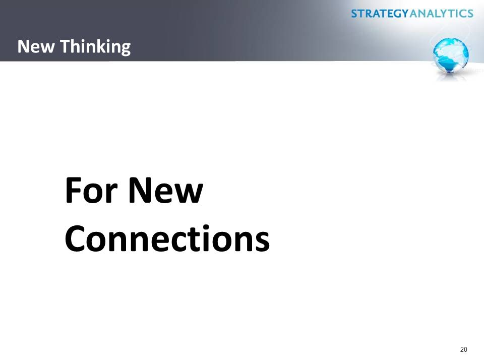 New Thinking 20 For New Connections