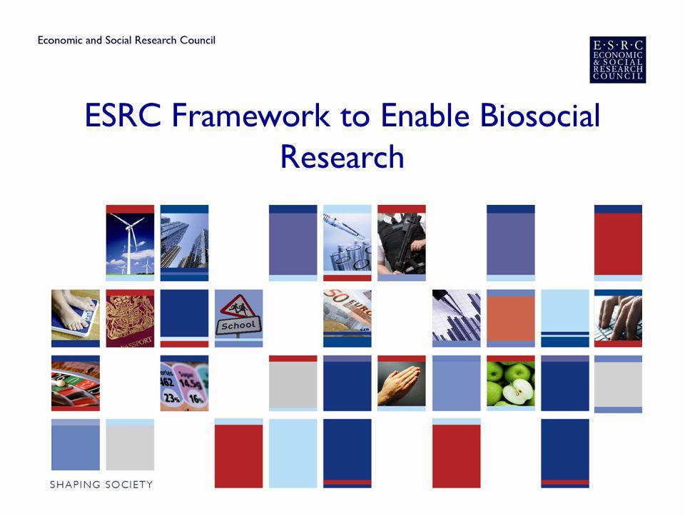 ESRC Framework to Enable Biosocial Research