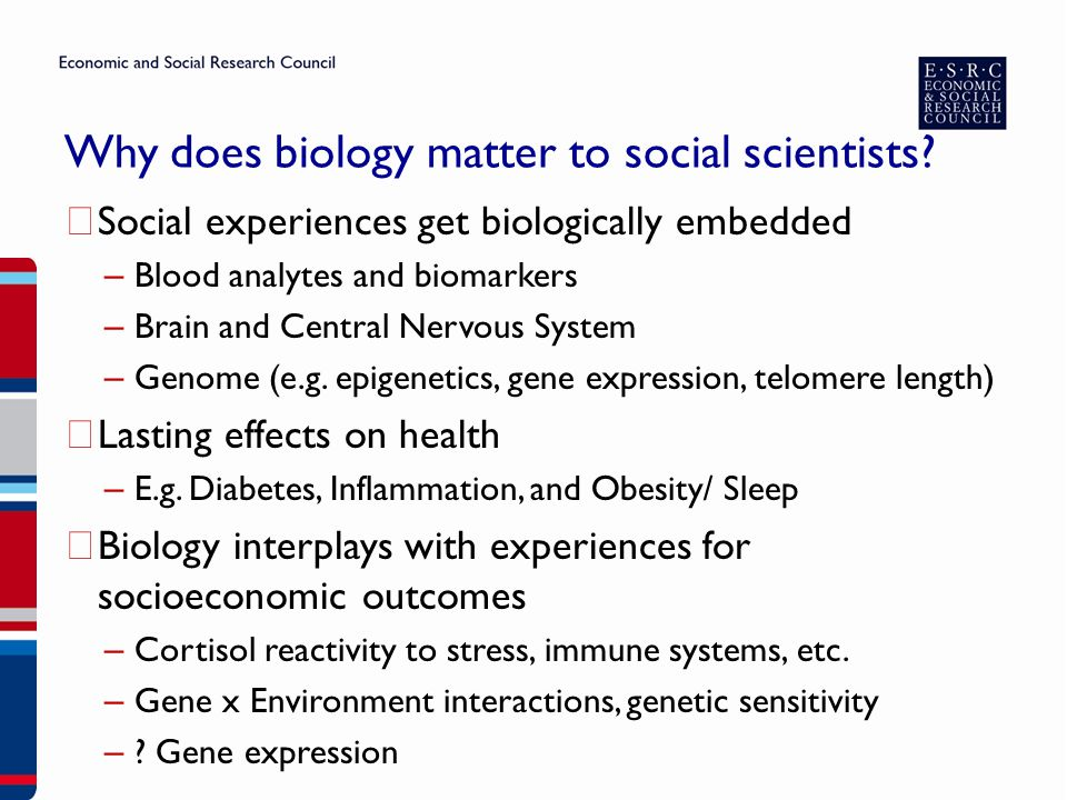 Why does biology matter to social scientists.