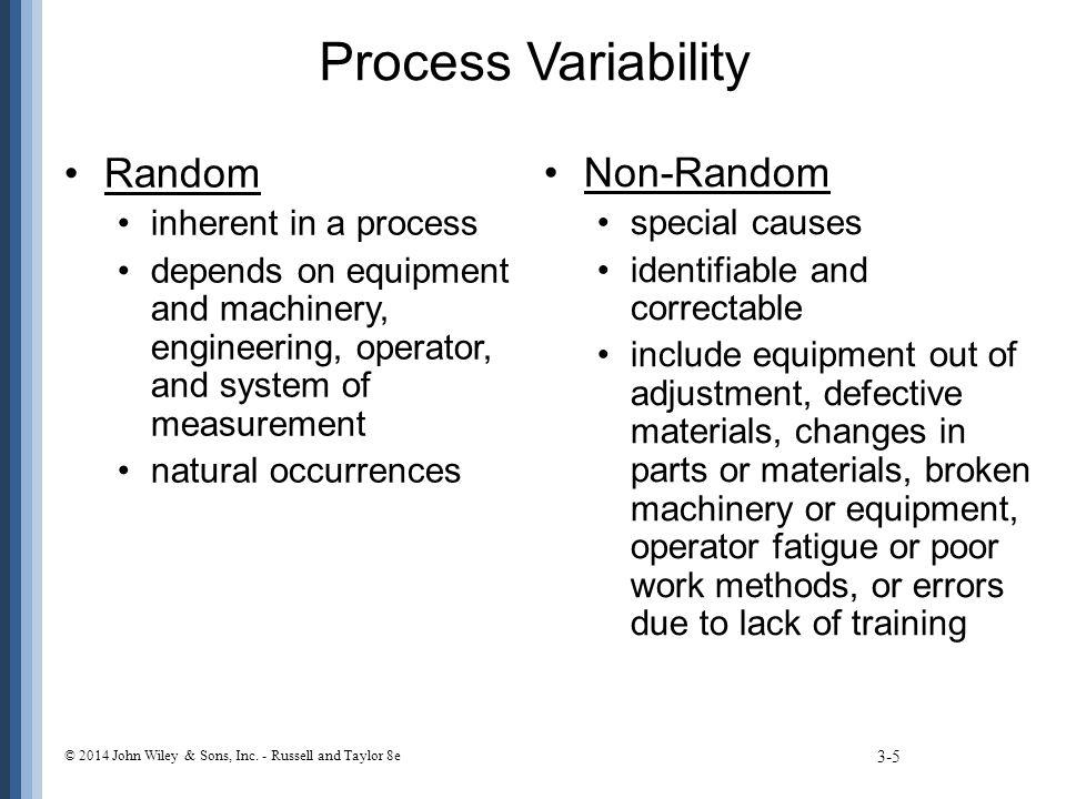 Process Capability 3-56 © 2014 John Wiley & Sons, Inc.