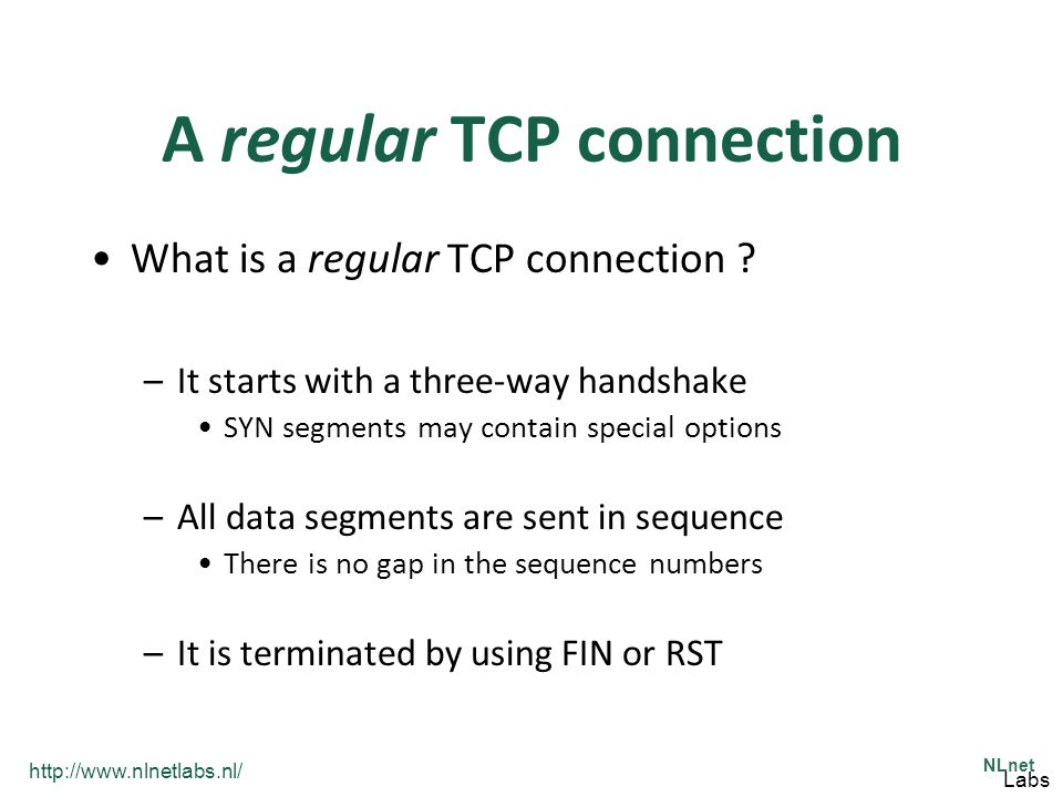 http://www.nlnetlabs.nl/ NLnet Labs A regular TCP connection What is a regular TCP connection .