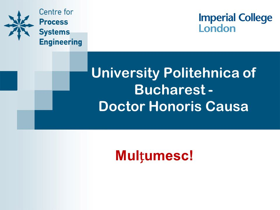 University Politehnica of Bucharest - Doctor Honoris Causa Mulumesc!