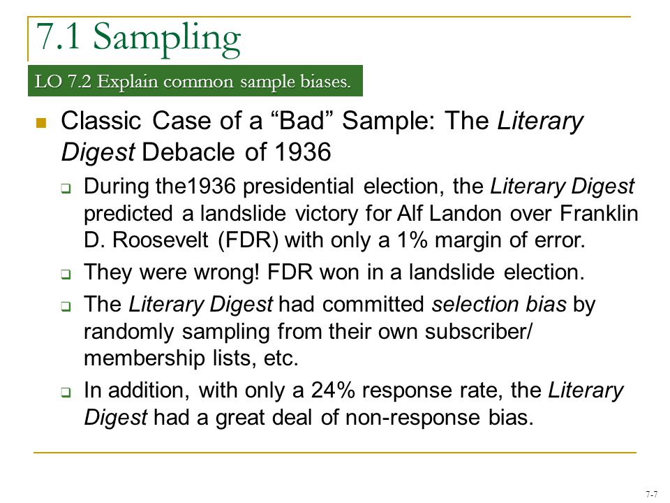 7-8 7.1 Sampling LO 7.2 Selection bias—a systematic exclusion of certain groups from consideration for the sample.