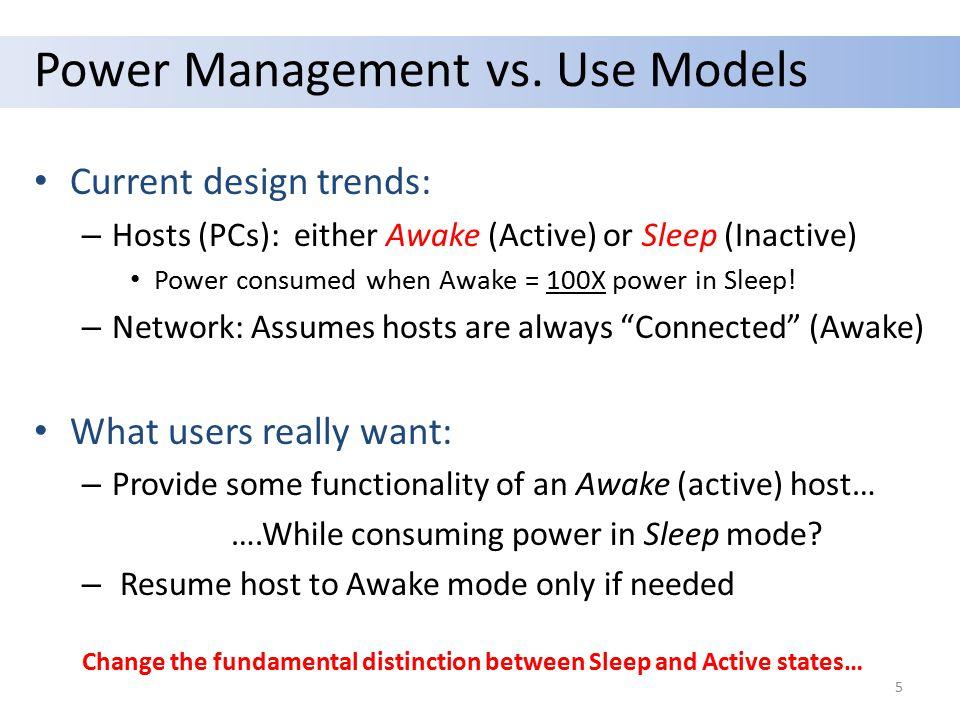 Power Management vs.